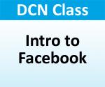 """DCN Class - """"Intro to Facebook"""""""