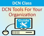 DCN Class - DCN Tools For Your Organization - Tue, 4/16/2013